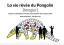 Imagier la vie rêvée du pangolin
